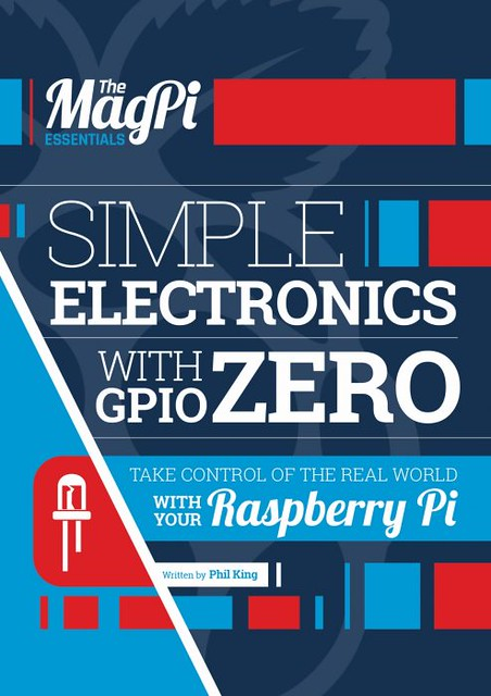 The MagPi - Simple electronics with GPIO Zero