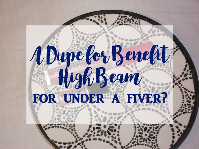 Benefit High Beam Dupe