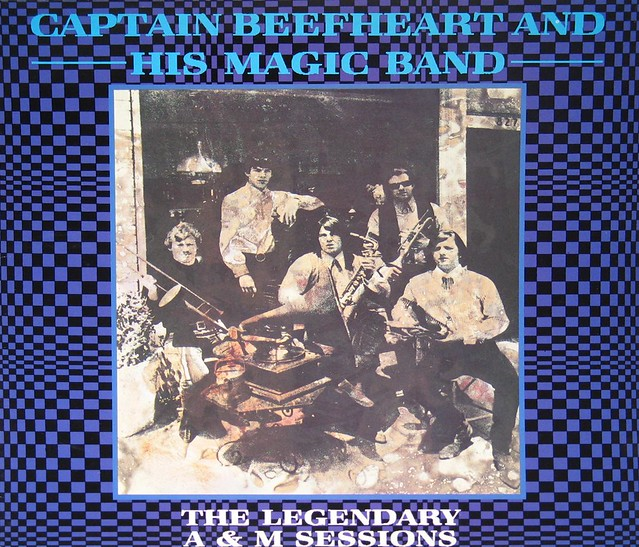 Captain Beefheart & His Magic Band The Legendary A&M Sessions