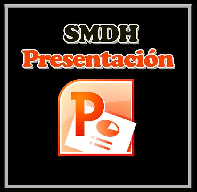 PRESENTACION SMDH