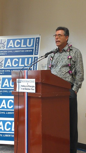 9/29/12, The Supreme Court: Politics & Principle in an Election Year | by ACLU of Hawai'i