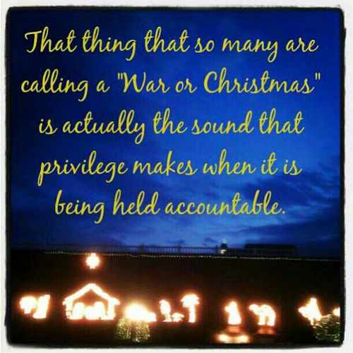 "There is no ""War on Christmas"" #Christmas #textgram"