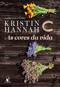 4 - As Cores da Vida - Kristin Hannah