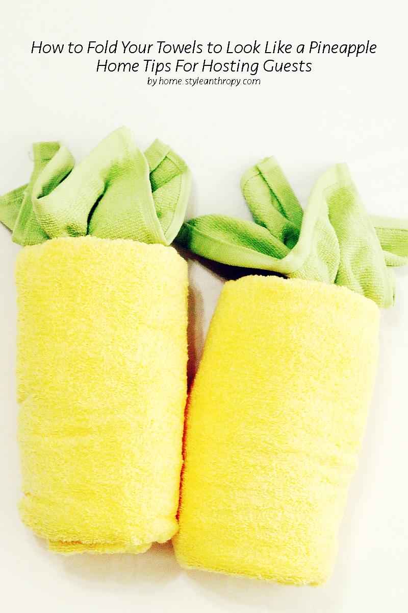 pineapple-towels-preparing-for-guests-pin