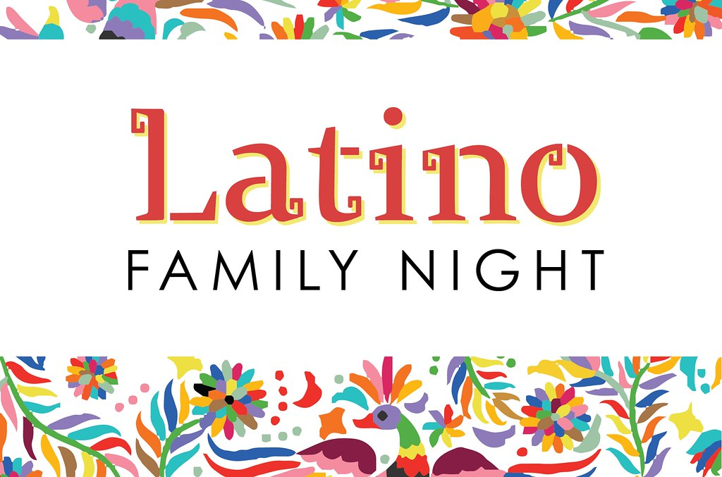 Graphic of colorful floral patterns and text 'Latino Family Night'