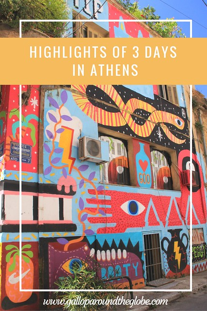 Highlights from 3 Days in Athens