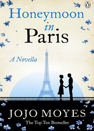 Honeymoon in Paris Jojo Moyes