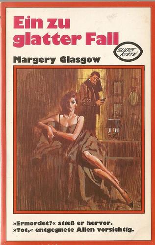 Margary Glasgow: Ein allzu glatter Fall
