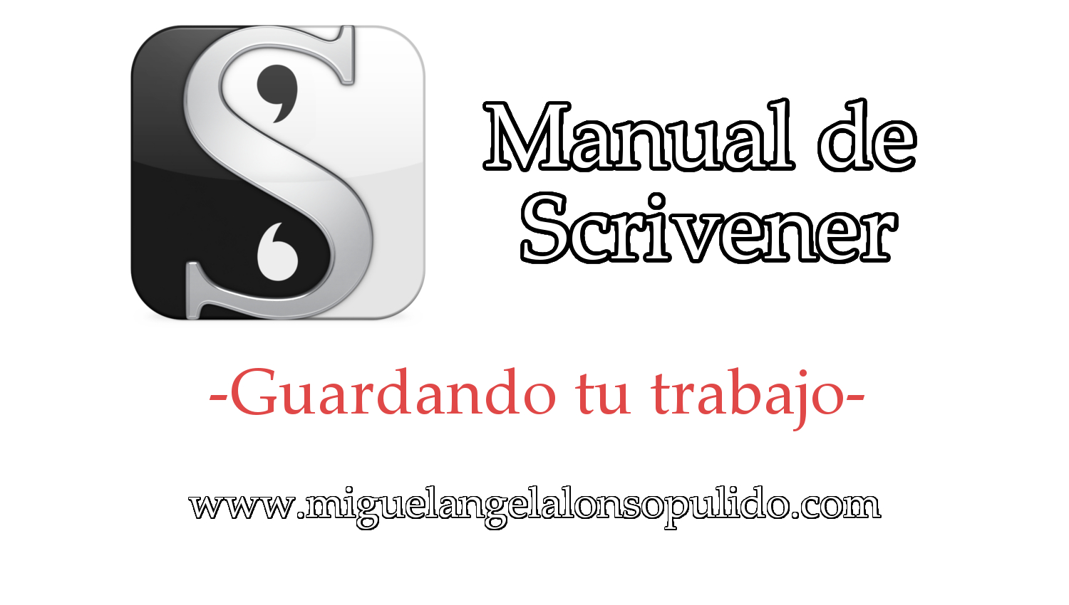 Manual de Scrivener (VI). Guardando tu trabajo – Miguel Ángel Alonso ...