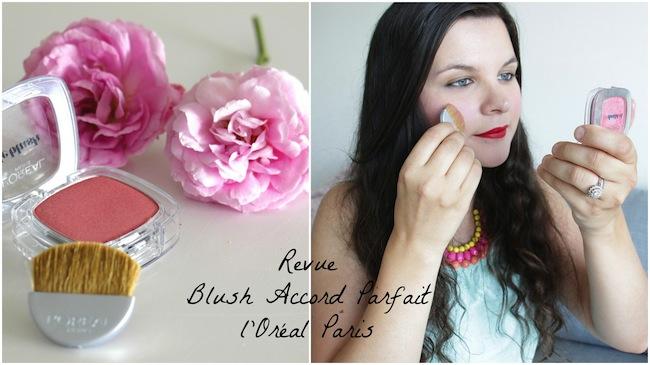 Revue Blush Accord Parfait de l'Oréal Paris (vidéo inside)