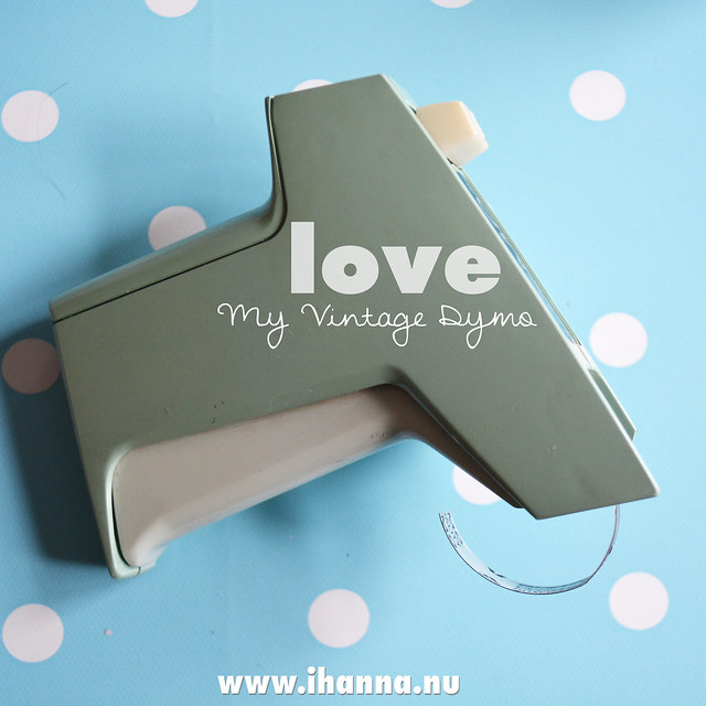 Love << My vintage Dymo label maker - photographed by iHanna #dymo #labelmaker