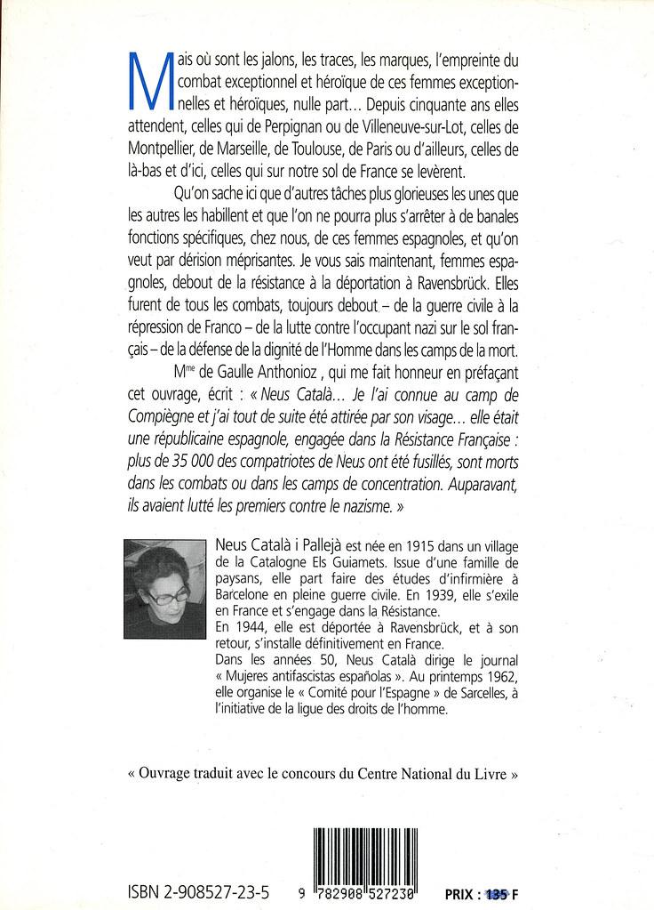 CATALÀ I PALLEJÀ, Neus. Ces femmes espagnoles: de la résistance à la déportation: témoignages vivants de Barcelone à Ravensbrück / préface de Geneviève de Gaulle Anthonioz; traduit par Caroline Langlois. Paris: Éditions Tirésias, 1994