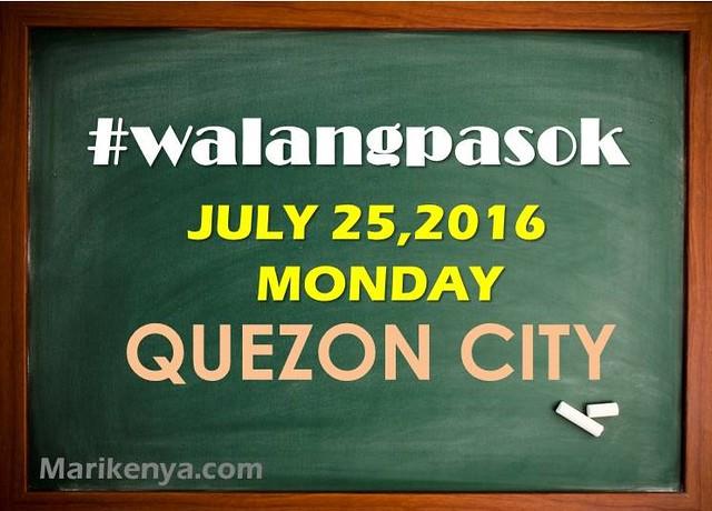 #walangpasok Quezon City July 25 2016