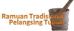Jamu Ramuan Tradisional Pelangsing Tubuh | Pelangsing Cepat dan Aman