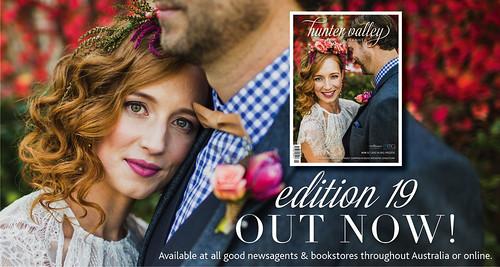 Hunter Valley Wedding Planner magazine Edition 19.