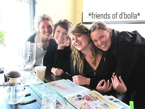 *friends of d'bolla* April 2011. Tag yourself. Tag a friend. Tag your neighbors! 💕