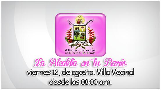 """Feria Informativa """"La Alcaldia en Tu Barrio"""" viernes 12/08/2016 VILLA VECINAL"""