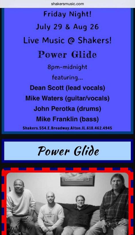 Power Glide 7-29, 8-26-16
