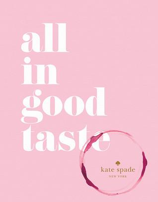 In Good Taste Kate Spade Cover
