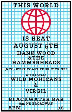 8/5/16 HankWoodAndTheHammerheads/WildMohicans/Virgil