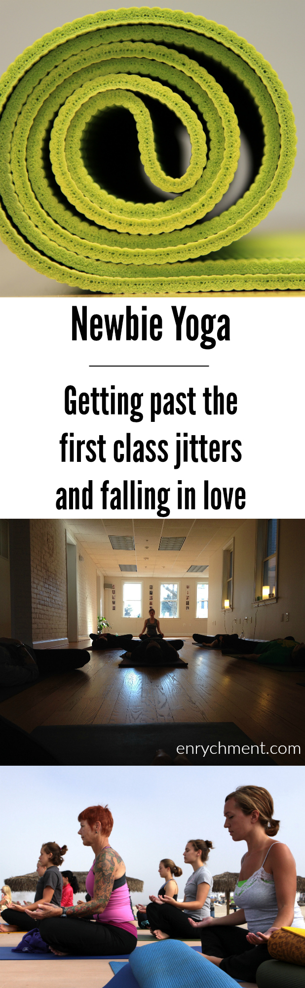 Newbie Yoga: Getting past the first class jitters and falling in love