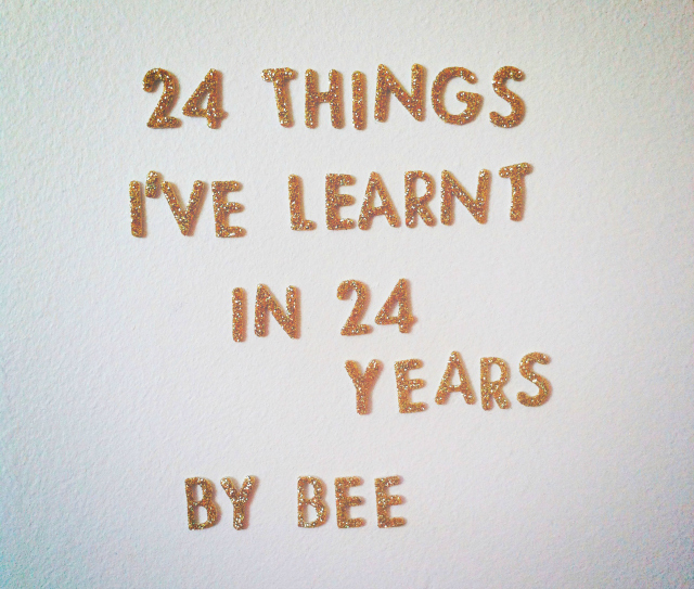 24 things i have learnt in 24 years blog post