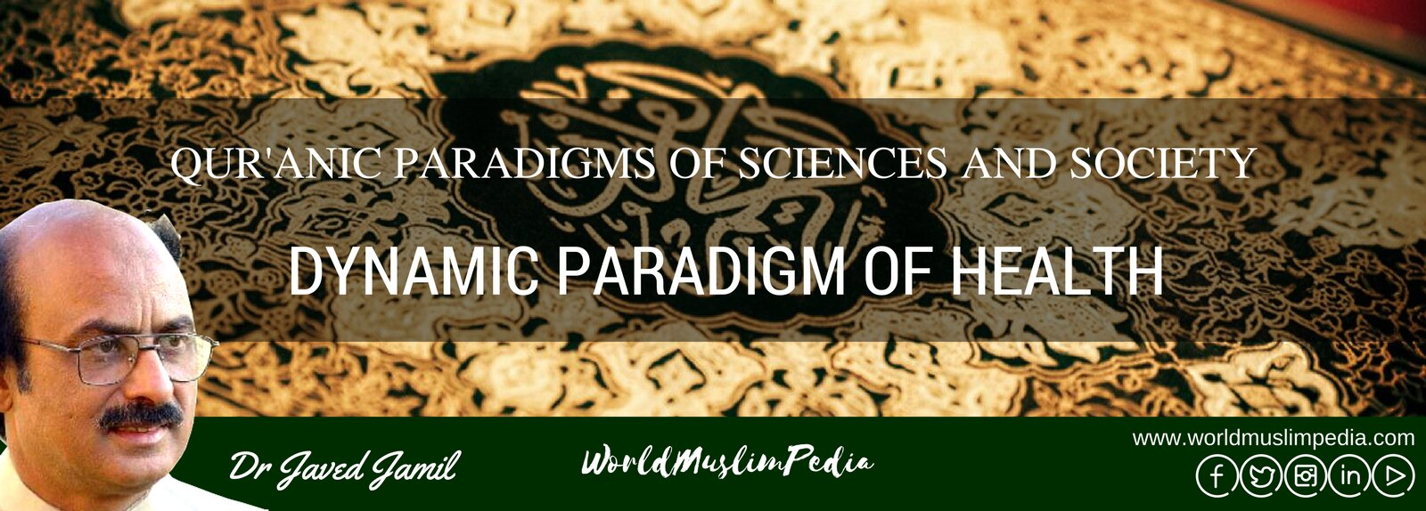 QUR'ANIC PARADIGMS OF SCIENCES AND SOCIETY