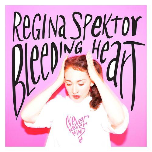 Regina Spektor - Bleeding Heart
